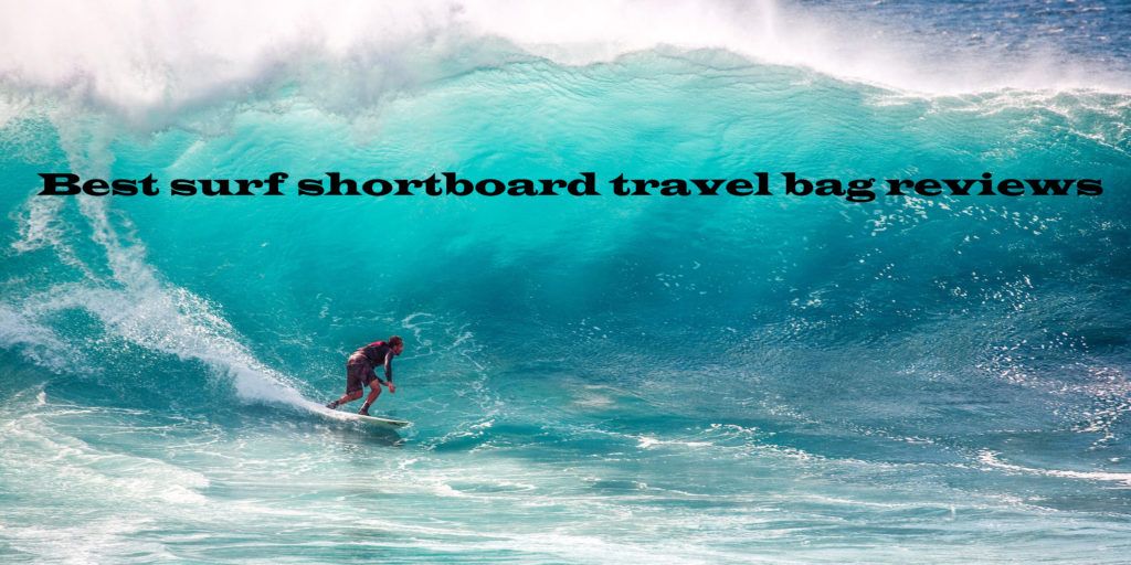 shortboard travel bag