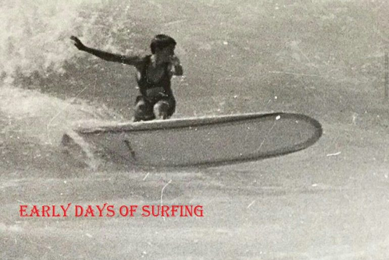 Early Days Of Surfing