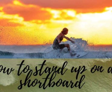 How to stand up on a shortboard