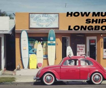 How much to Ship a Longboard? – Learn before you Cost too much